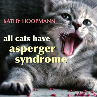 All Cats Have Asperger Syndrome Cover Image