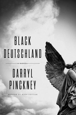 Black Deutschland: A Novel Cover Image