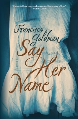 Say Her Name: A Novel Cover Image