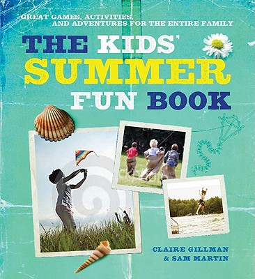 The Kids' Summer Fun Book Cover
