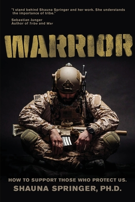 Warrior: How to Support Those Who Protect Us Cover Image