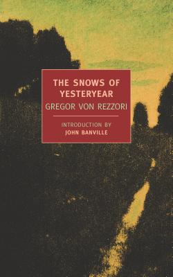 The Snows of Yesteryear: Portraits for an Autobiography Cover Image