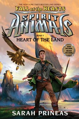 Heart of the Land (Spirit Animals: Fall of the Beasts, Book 5) Cover Image