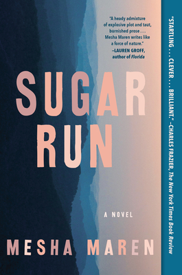 Sugar Run: A Novel Cover Image