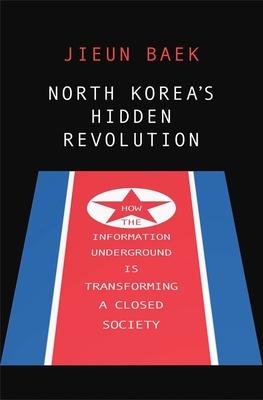 North Korea's Hidden Revolution Cover