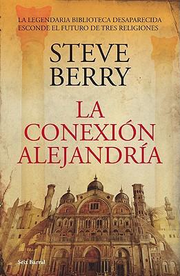 La Conexion Alejandria = The Alexandria Link Cover Image