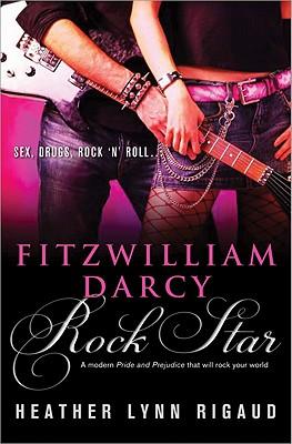 Cover for Fitzwilliam Darcy, Rock Star