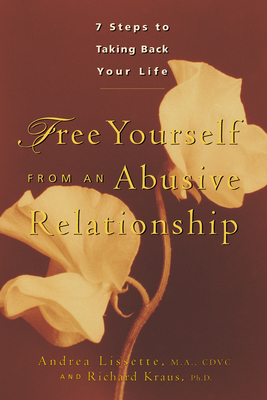 Free Yourself from an Abusive Relationship: A Guide to Taking Back Your Life Cover Image