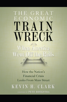 The Great Economic Train Wreck Cover