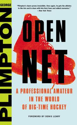 Open Net: A Professional Amateur in the World of Big-Time Hockey Cover Image
