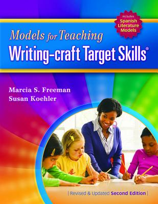 Models for Teaching Writing-Craft Target Skills (Second Edition) (Maupin House) Cover Image
