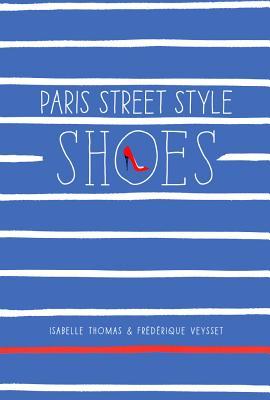 Paris Street Style: Shoes Cover Image