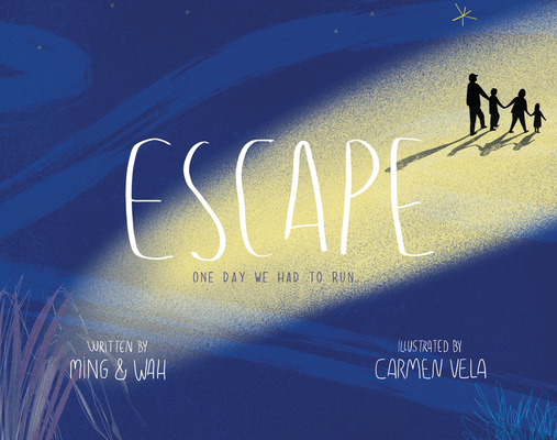 Escape: One Day We Had to Run . . . Cover Image