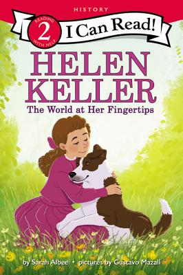 Helen Keller: The World at Her Fingertips (I Can Read Level 2) Cover Image