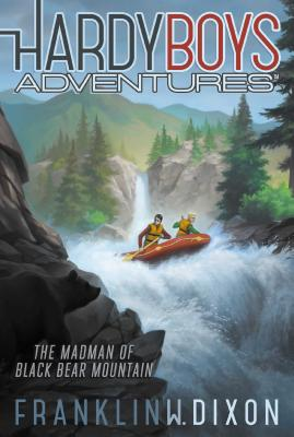 The Madman of Black Bear Mountain (Hardy Boys Adventures #12) Cover Image