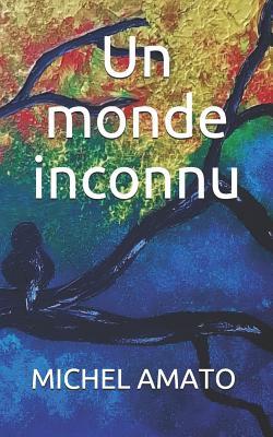 Un monde inconnu Cover Image