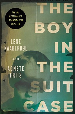 The Boy in the Suitcase (Nina Borg #1) Cover