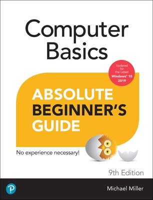 Computer Basics Absolute Beginner's Guide, Windows 10 Edition (Absolute Beginner's Guides (Que)) Cover Image