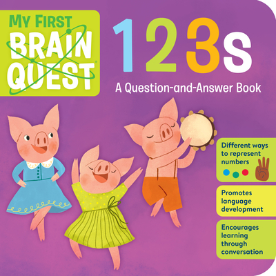 My First Brain Quest 123s: A Question-and-Answer Book Cover Image