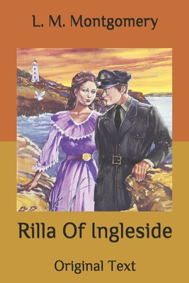 Rilla Of Ingleside: Original Text Cover Image