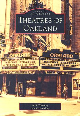 Cover for Theatres of Oakland (Images of America (Arcadia Publishing))