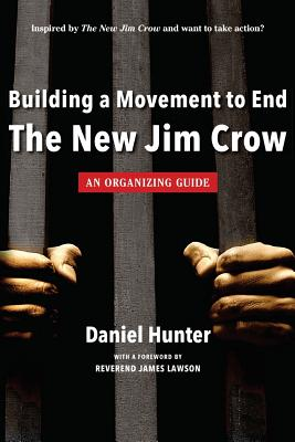 Building a Movement to End the New Jim Crow: an organizing guide Cover Image