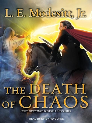 The Death of Chaos (Saga of Recluce (Audio) #5) Cover Image