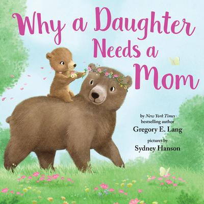 Why a Daughter Needs a Mom Cover Image