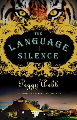 The Language of Silence (Paperback) By Peggy Webb