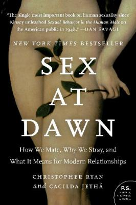 Sex at Dawn: How We Mate, Why We Stray, and What It Means for Modern Relationships Cover Image