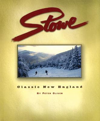 Stowe: Classic New England Cover Image