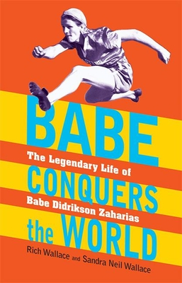 Babe Conquers the World Cover