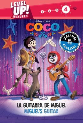 Miguel's Guitar / La guitarra de Miguel (English-Spanish) (Disney/Pixar Coco) (Level Up! Readers) (Disney Bilingual) Cover Image