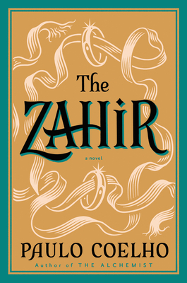 The Zahir: A Novel of Obsession Cover Image