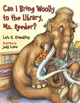 Can I Bring Woolly to the Library, Ms. Reeder? Cover