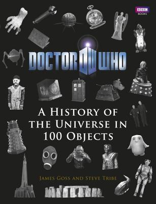 Doctor Who: A History of the Universe in 100 Objects Cover Image
