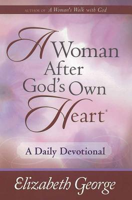 A Woman After God's Own Heart--A Daily Devotional Cover