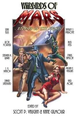 Warbirds of Mars: Stories of the Fight! Cover Image