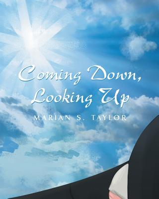 Coming Down, Looking Up Cover Image