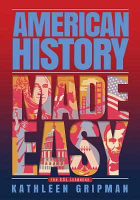 American History Made Easy: For ESL Learners Cover Image