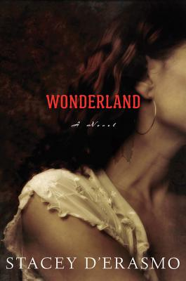 Wonderland (Hardcover) By Stacey D'Erasmo