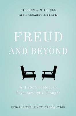 Freud and Beyond: A History of Modern Psychoanalytic Thought Cover Image