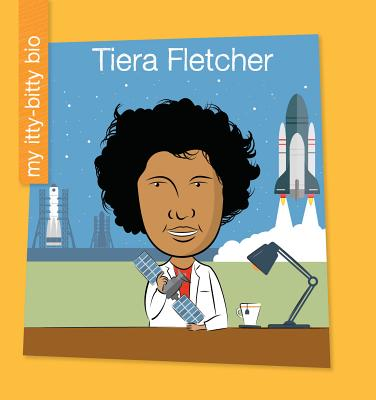 Tiera Fletcher (My Itty-Bitty Bio) Cover Image