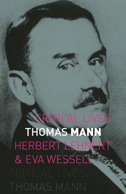 Thomas Mann (Critical Lives) Cover Image