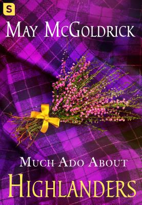 Much Ado About Highlanders (The Scottish Relic Trilogy #1) Cover Image