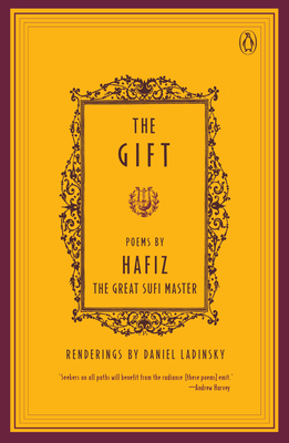 The Gift: Poems by Hafiz, the Great Sufi Master (Compass) Cover Image