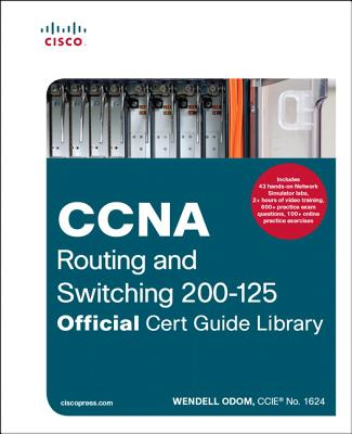 CCNA Routing and Switching 200-125 Official Cert Guide Library Cover Image