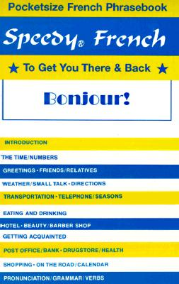 Speedy French: To Get You There & Back Cover Image