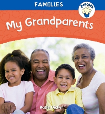 Popcorn: Families: My Grandparents Cover Image