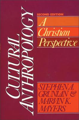 Cultural Anthropology: A Christian Perspective Cover Image